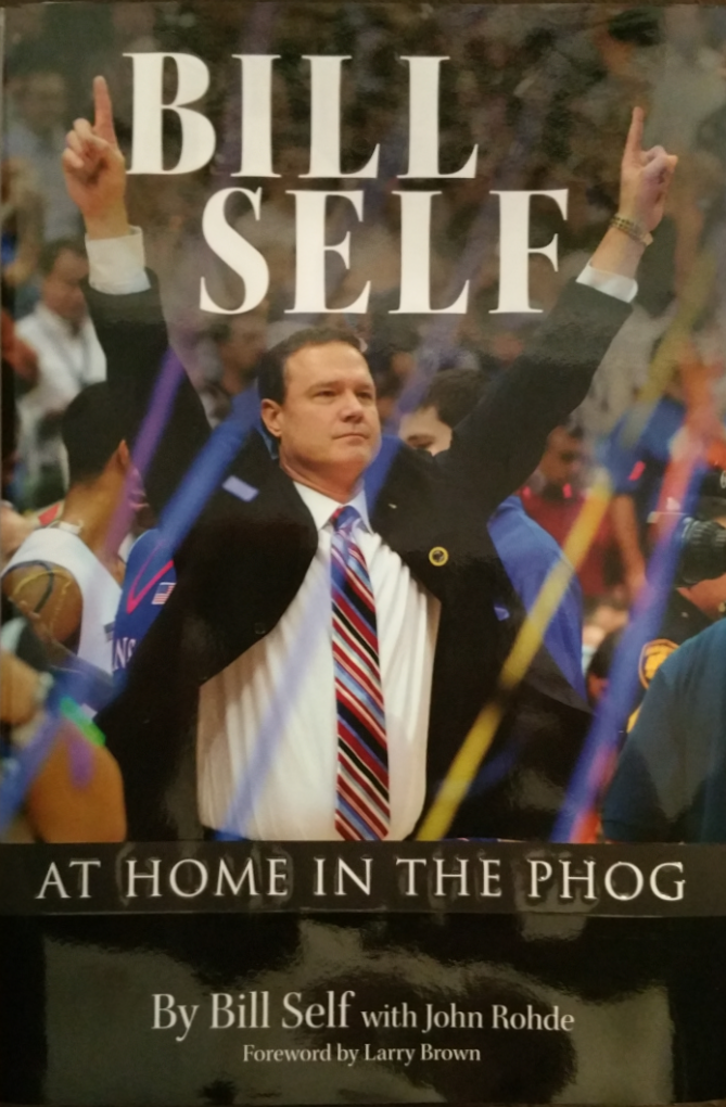 """BILL SELF: AT HOME IN THE PHOG"""